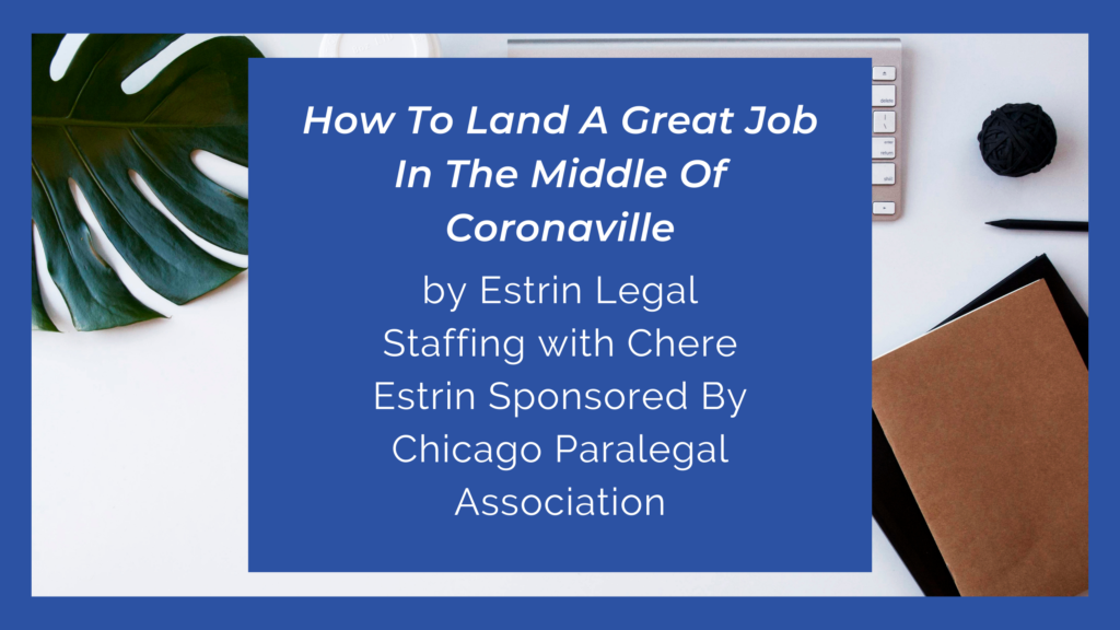 How To Land A Great Job In The Middle Of Coronaville