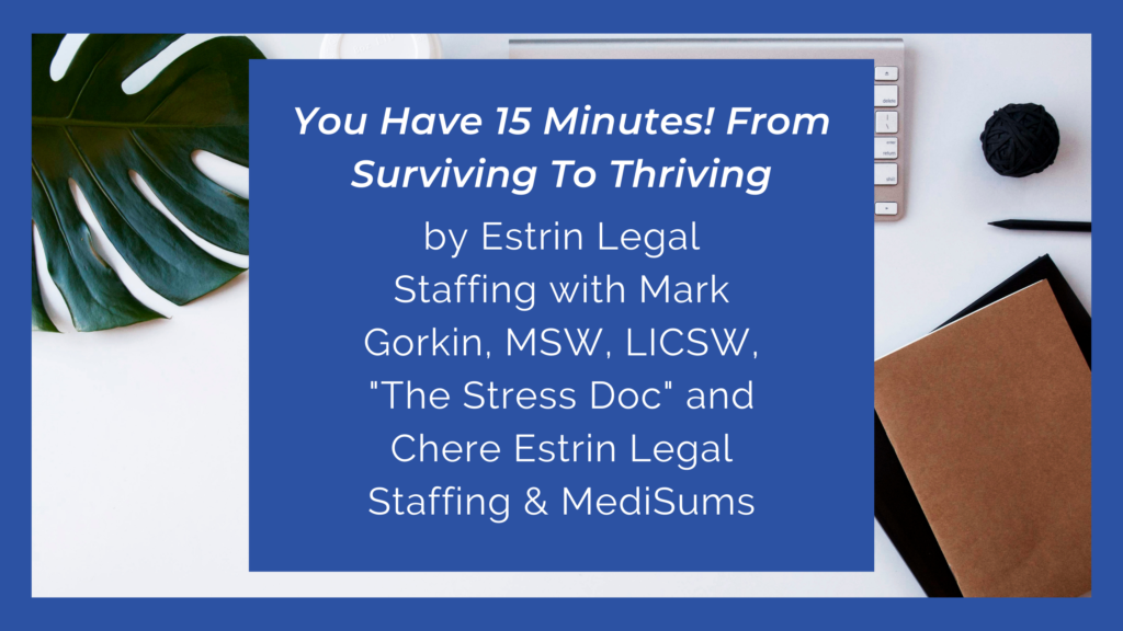 You Have 15 Minutes! From Surviving To Thriving