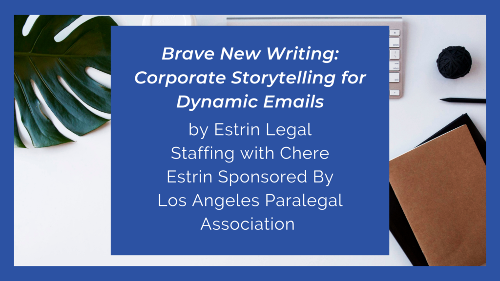 Brave New Writing: Corporate Storytelling for Dynamic emails