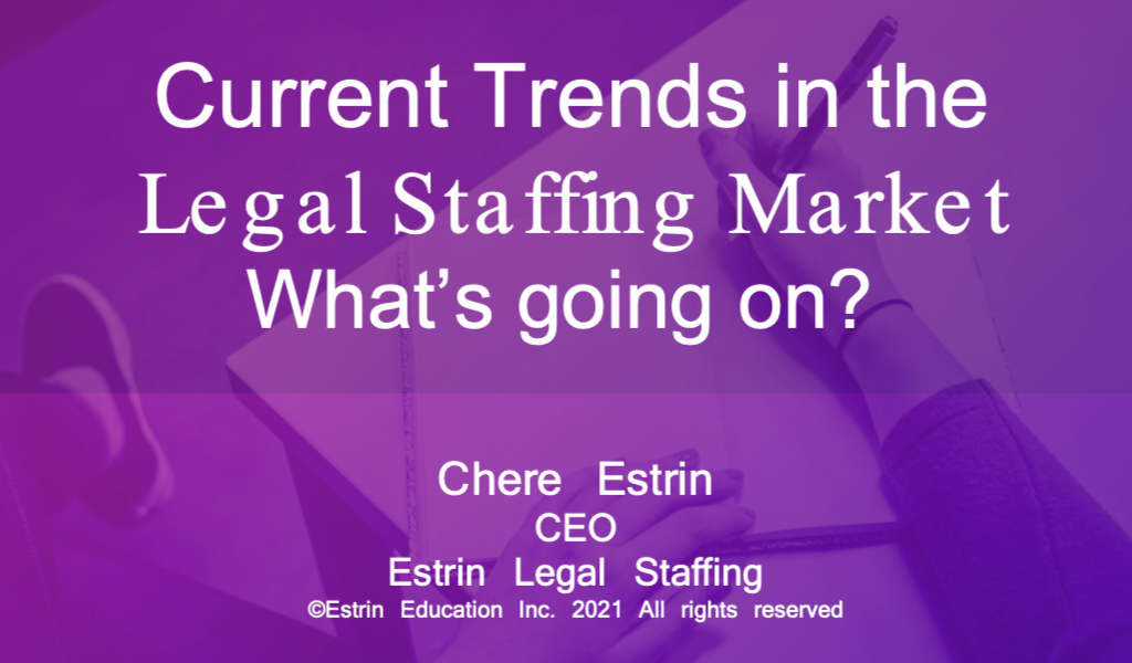 Current Trends in the Legal Staffing Market